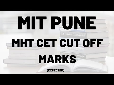MIT PUNE CET CUT OF MARKS