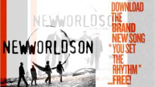 NewWorldSon - You Set the Rhythm