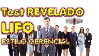 LIFO REVELADO EXAMEN LABORAL GERENCIAL estilos de liderazgo secretos revelados