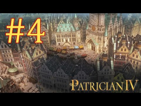 Let's Play Patrician IV - Episode IV - World Trade Domination |