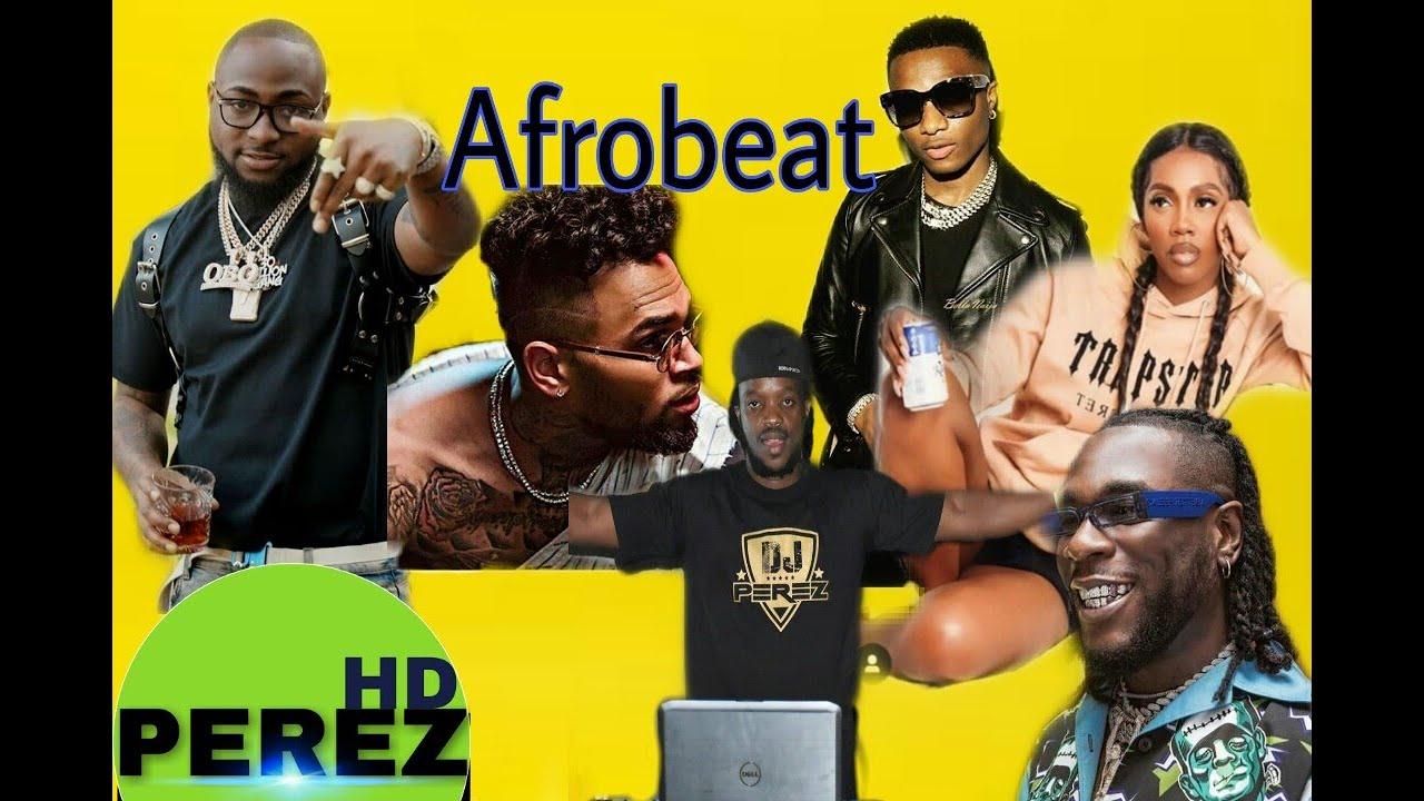Mixtape] New Naija Afrobeat Mix - August 2019 (By Dj Perez