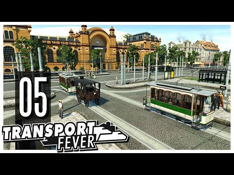 Transport Fever - S2 Ep.05 : Logistics Hub & New Trams!