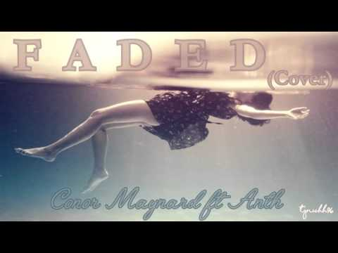 ☆ Faded (Cover) - Conor Maynard ft Anth