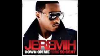 Jeremiah -Down on me (feat 50 cent ) mp3