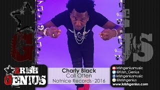 Charly Black - Call Often (Raw) Ova Dweet Riddim - May 2016