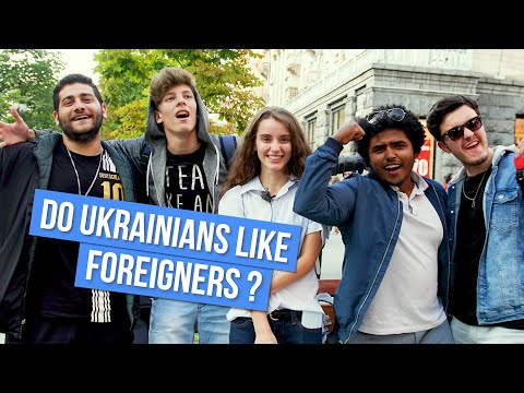 DO UKRAINIANS LIKE FOREIGNERS | EXPATS IN UKRAINE KIEV