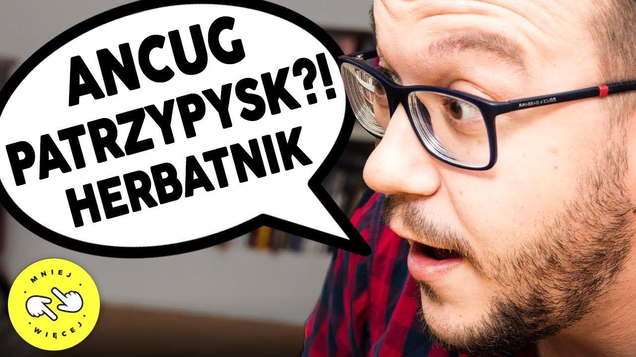 Polskie słowa, których NIE ZNASZ! z MaturaToBzdura