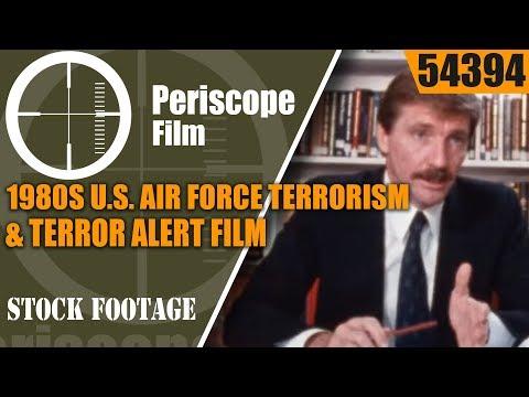 "1980s U.S. AIR FORCE TERRORISM & TERROR ALERT FILM ""The Real Threat""  54394"