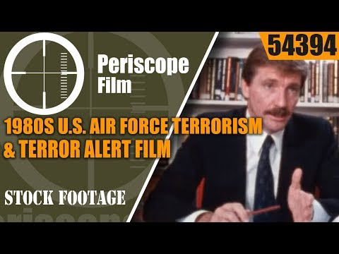 "1980s U.S. AIR FORCE TERRORISM & TERROR ALERT FILM ""The Real Threat""  54394"