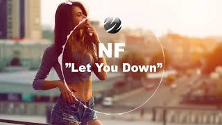 NF - Let You Down