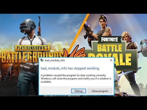 "Fix PUBG & Fortnite Error ""Bad Module Info"" Has Stopped Working"
