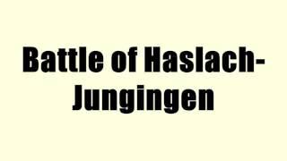 Battle of Haslach-Jungingen
