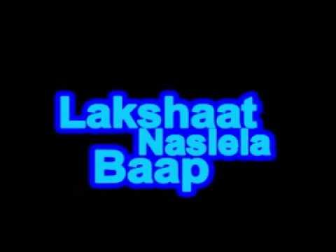 ?????? ?????? ??? ----  Lakshat Naslela Baap ----- Great Father