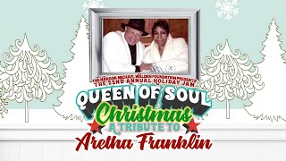 Holiday Jam Queen of Soul Christmas - A Tribute to Aretha Franklin