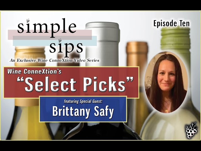 Simple Sips- Episode Ten: Select Picks with Brittany Safy