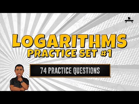 Algebra: Logarithms Practice Set #1