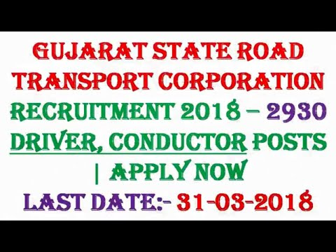 Gujarat State Road Transport Corporation Recruitment 2018 – 2930 Driver, Conductor Posts | Apply Now