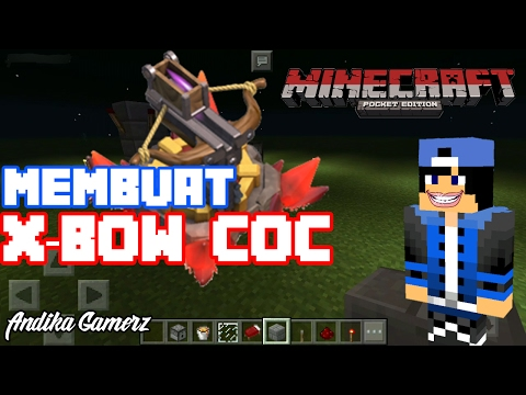 CARA MEMBUAT X-BOW CLASH OF CLANS MINECRAFT POCKET EDITION #6 - 동영상