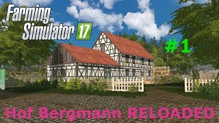 Hof Bergmann RELOADED Let's Play #1 - A look at the new version