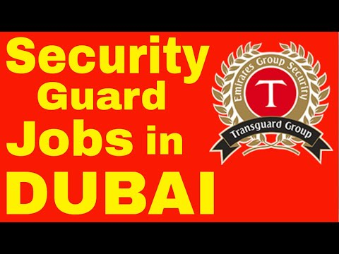 Transguard Security Jobs In Dubai || Transguard Company Security Jobs In Dubai | New Jobs In Dubai