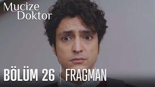 Mucize Doktor 26. Bölüm Fragmanı