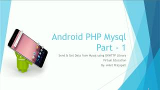 Android PHP Mysql Part 1