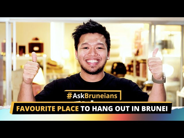 Ask Bruneians: Favourite Place To Hang Out In Brunei
