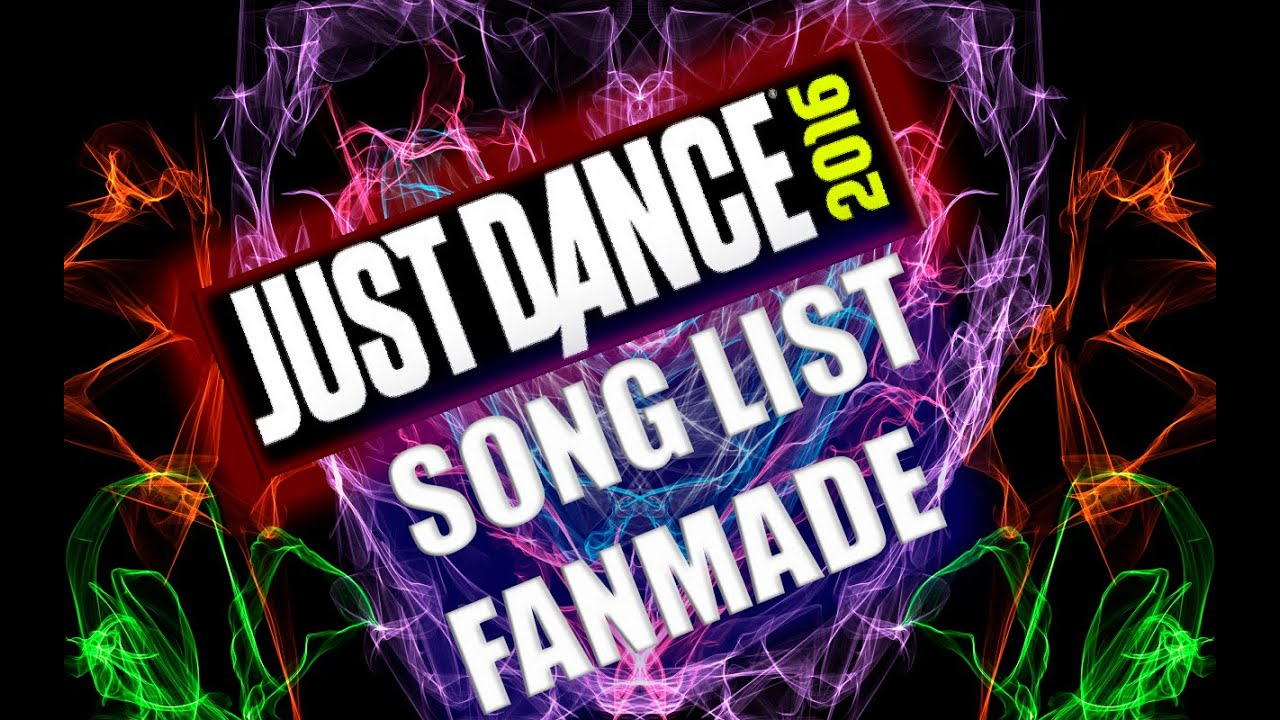 Just Dance 2016 l Song List Fanmade - YouTube