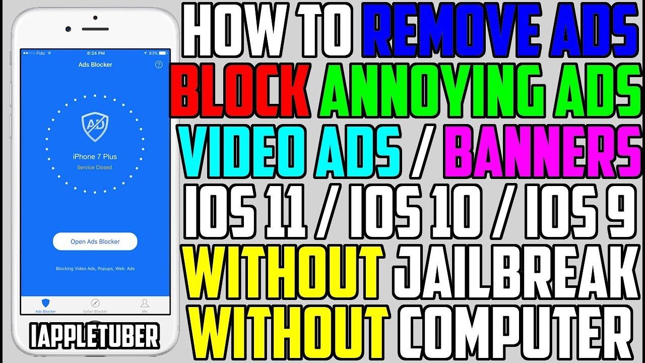 How To Remove / Block Ads FREE iOS 10 - 10 3 & iOS 11 (NO Jailbreak NO  Computer) iPhone, iPad, iPod