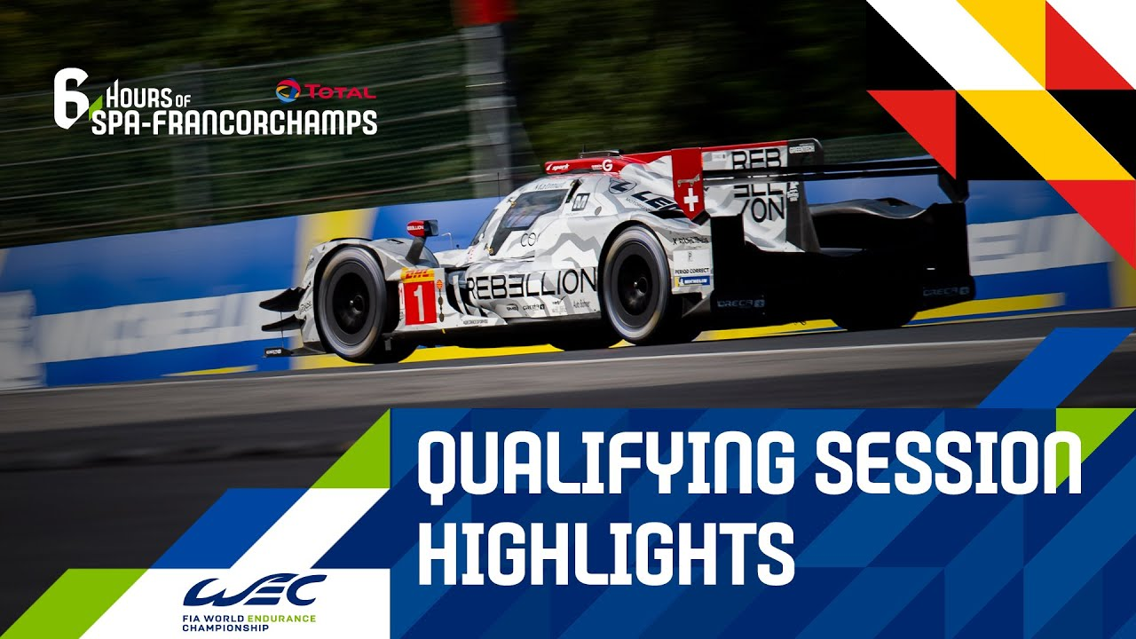 Total 6 hours of Spa-Francorchamps - HIGHLIGHTS Qualifying session