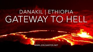 Gateway to Hell (Danakil, Erta Ale, Dallol — Ethiopia)