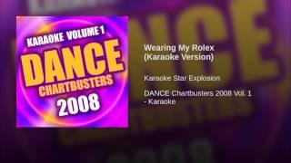 Wearing My Rolex (Karaoke Version)