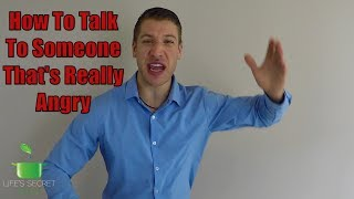 How To Talk To Angry People