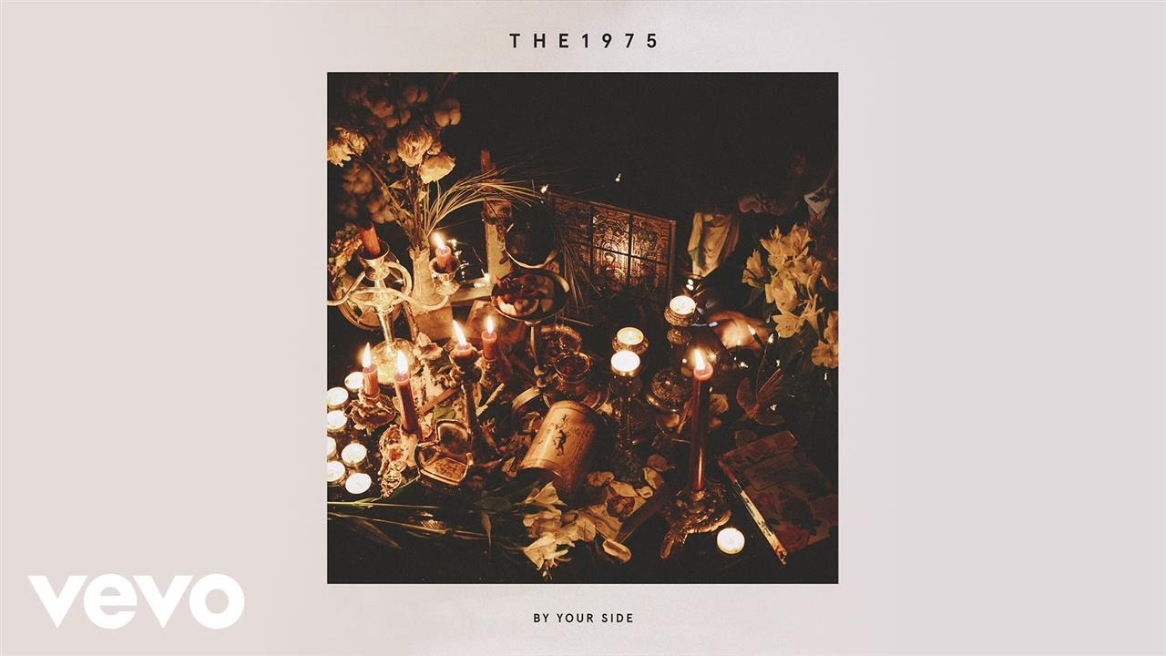 The 1975 - By Your Side (Preview)