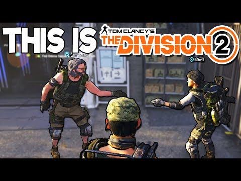 THIS IS DIVISION 2! ☣️ | Funny Tom Clancy's The Division 2 Gameplay