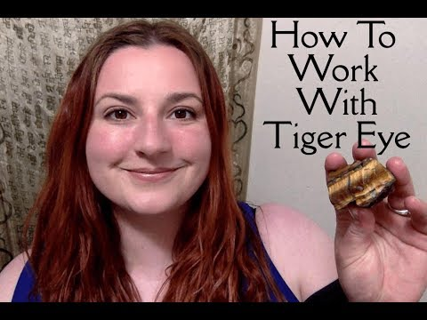 How To Work With Crystals: Tiger Eye