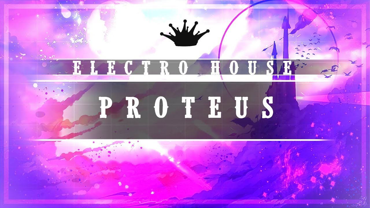 Electro House Digit Proteus King Step Youtube
