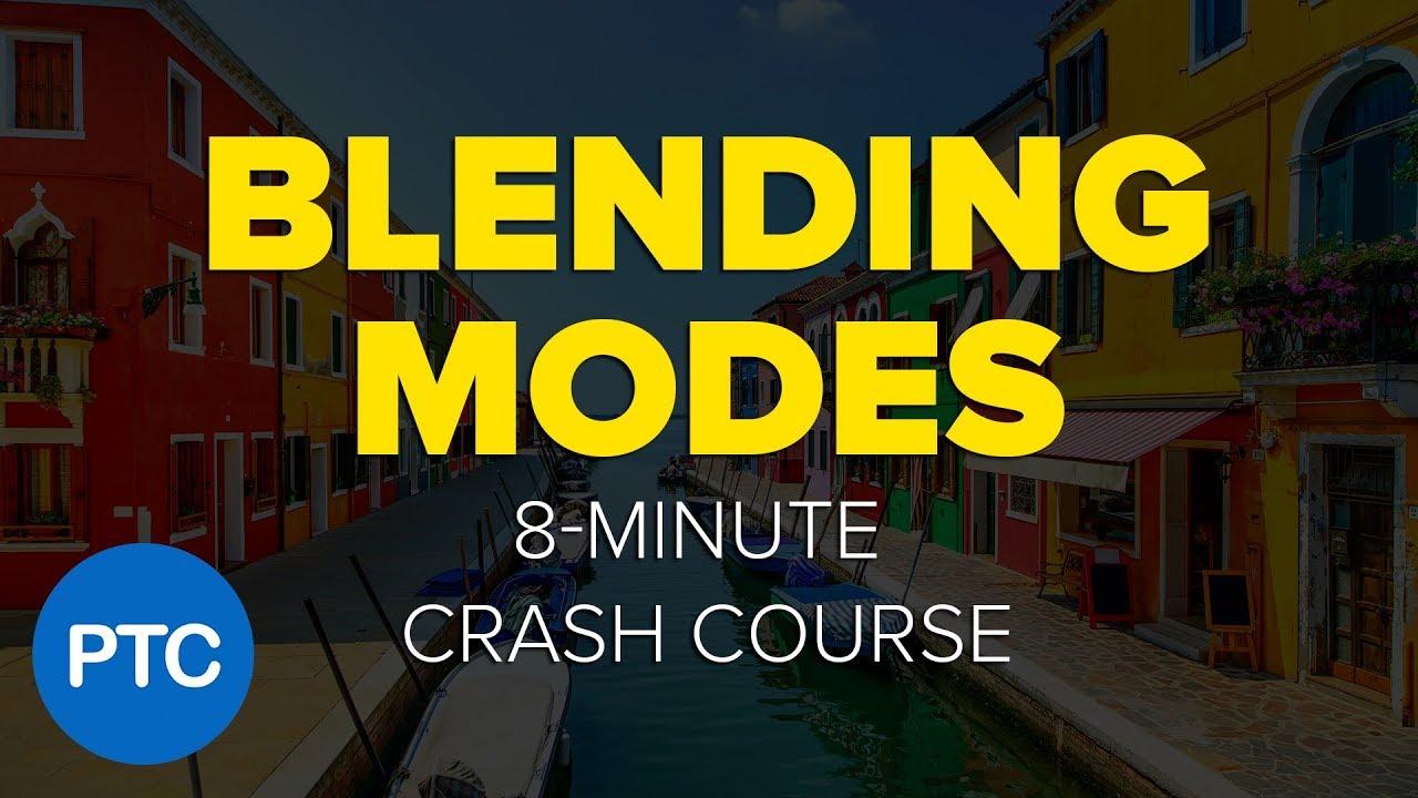 Blending Modes Crash Course - The 8-Minute Beginner's Guide