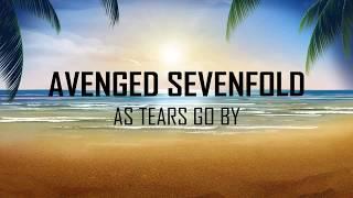Avenged Sevenfold 34 As Tears Go By 34 Sub