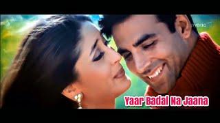 Yaar Badal Na Jaana Full Song | TALAASH 2003 1080p