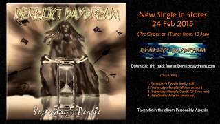 Derelict Daydream - Yesterday