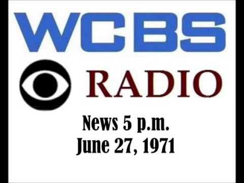 CBS RADIO NEWS AT 5 P M , JUNE 27, 1971