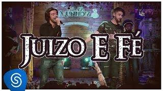 Munhoz & Mariano - Juízo e Fé (Violada dos Munhoiz)