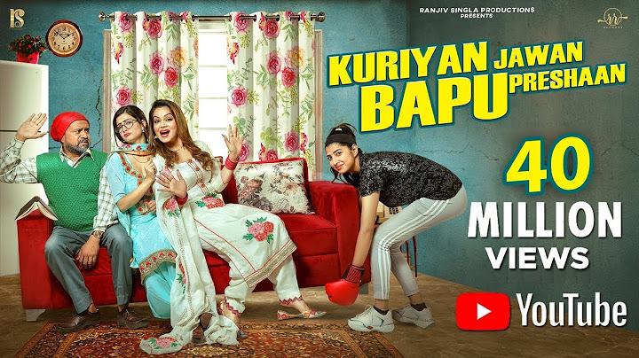 kuriyan jawan bapu preshaan  full 4k hd  full comedy  karamjit anmol  latest punjabi movie 2021
