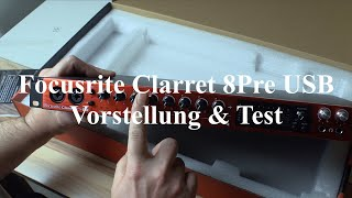 Focusrite Clarret 8Pre USB Test Deutsch