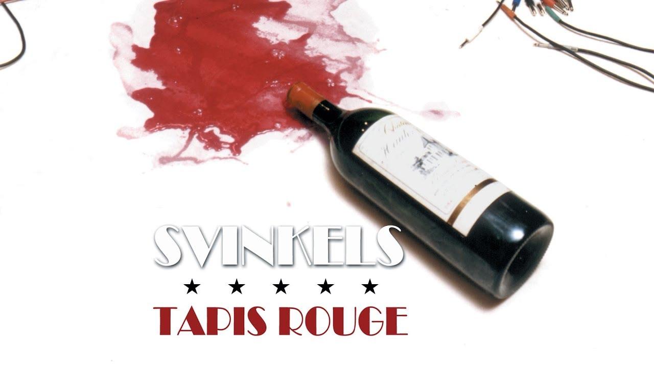 svinkels tapis rouge