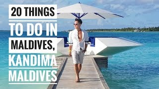 20 Things To Do In Maldives, Kandima Maldives