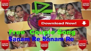 vuclip Diwali Gift Couple Song Sanam re free Download