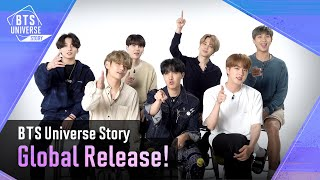 [BTS Universe Story] Global Release!