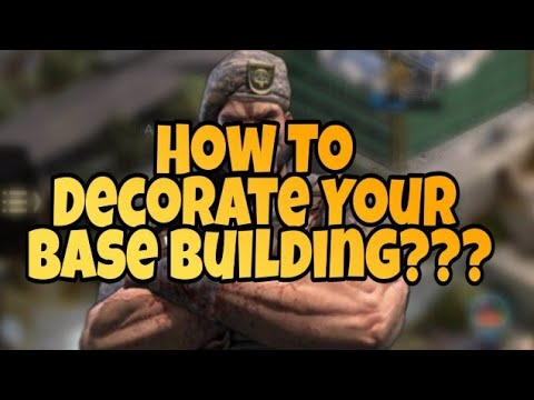 Base Decoration | Last Empire War Z | Base Skins | Tips And Tricks Of Last Empire War Z